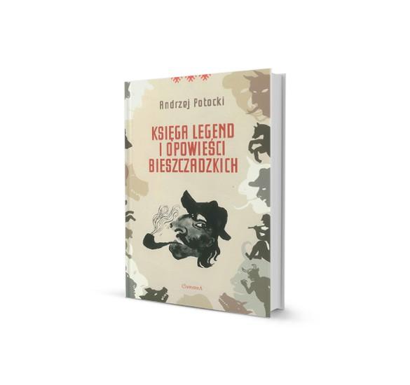 Księga Legend i Opowieści Bieszczadzkich.